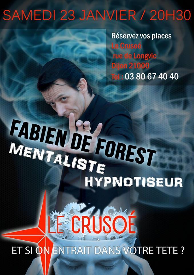 spectacle d'hypnotiseur Fabien de Forest Dijon LE CRUSOE